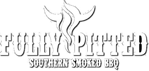 "Fully Pitted ""Southern Smoked BBQ"""
